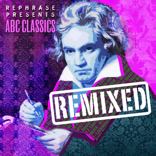 Rephrase Presents ABC Classics Remixed SAMPLER