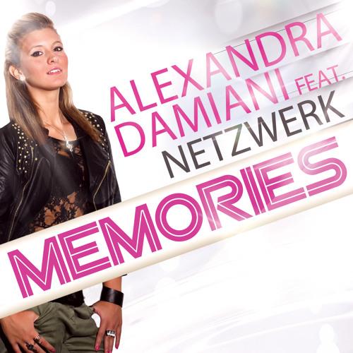 Alexandra Damiani feat. Netzwerk - Memories (Alexandra Damiani Original Mix Radio Edit)