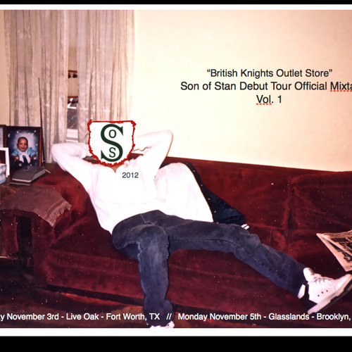 """""""British Knights Outlet Store"""" - Son of Stan Debut Tour Mixtape Vol. 1"""