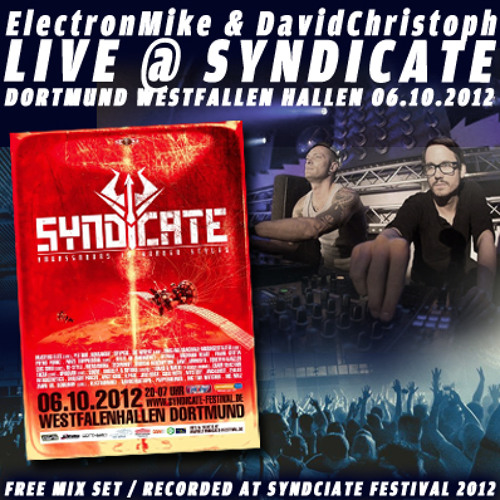 ElectronMike and DavidChristoph @ Syndicate 2012 Techno District