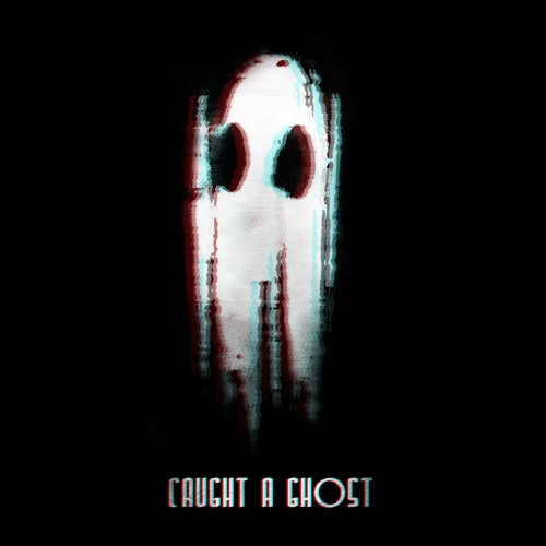 Caught A Ghost - Time Go