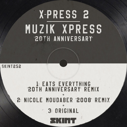 X-Press 2 - Muzik Xpress (2012 Eats Everything Remix)