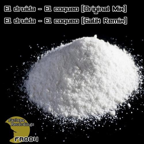 El Druida - El Coqueo (Original Mix) FR004