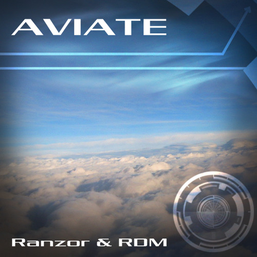 Ranzor & RDM - Aviate