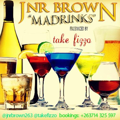 Madrinks - Jnr Brown (Prod. by @takefizzo)