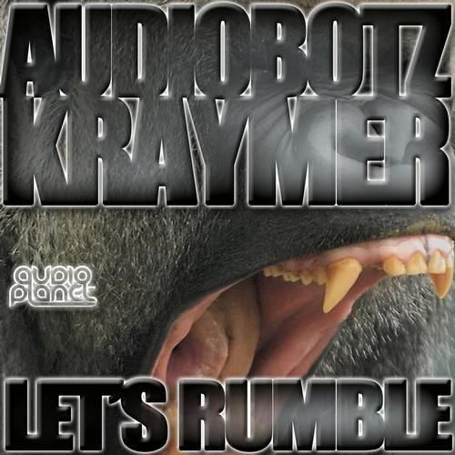 Audiobotz & Kraymer - Lets Rumble (Metzo Remix) (Preview)
