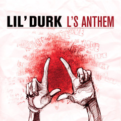 "Lil Durk ""L's Anthem"""