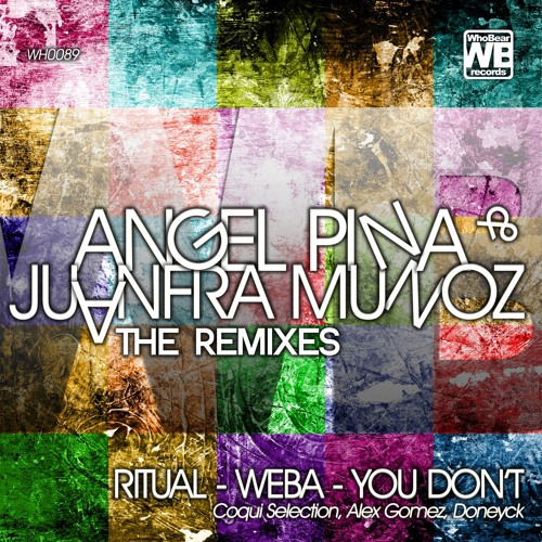 "ANGEL PINA & JUANFRA MUÑOZ "" RITUAL "" COQUI SELECTION REMIX OUT NOW!"