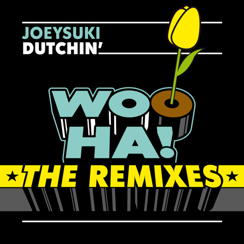 Joeysuki - Dutchin' (Naffz remix) [OUT NOW]