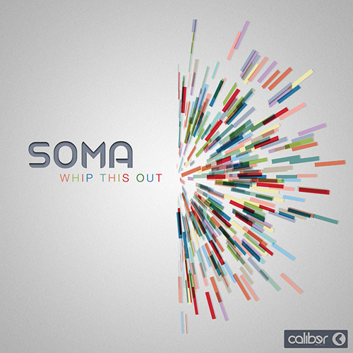 Soma - Whip This Out