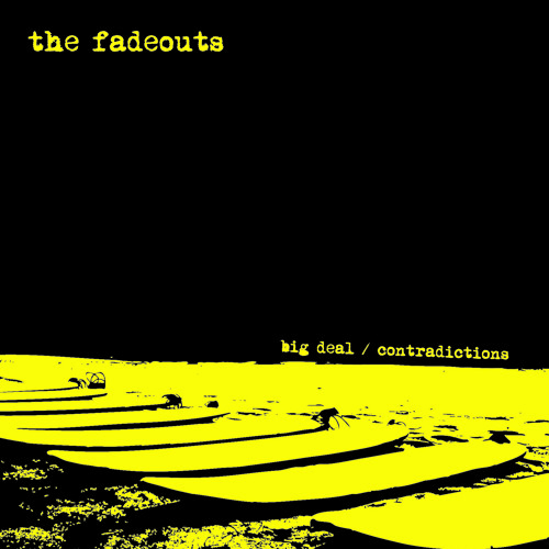 The Fadeouts - Big Deal - preview