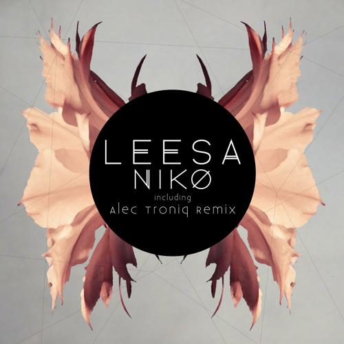 Leesa - Niko (Alec Troniq Remix)