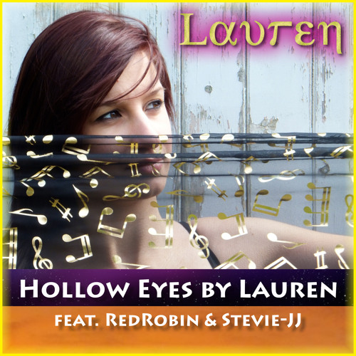 Hollow Eyes by Lauren, featuring RedRobin and Stevie-JJ