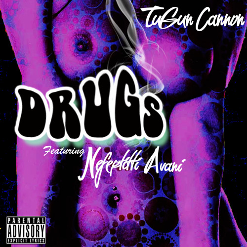 TuGun Feat Nefertitti Avani - Drugs