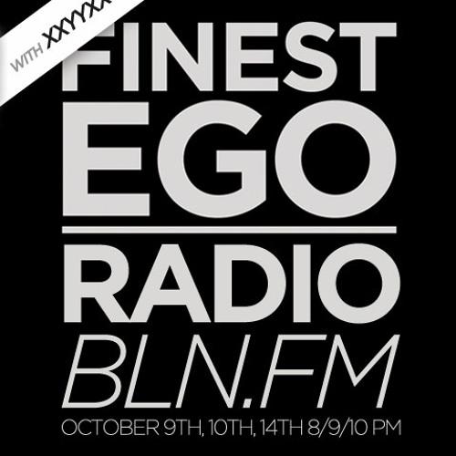 Finest Ego #17 mit XXYYXX