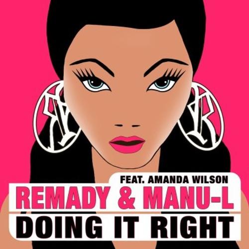 Remady - Doing It Right (Winix & Astoni Remix)