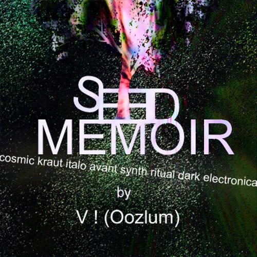 SEED MEMOIR by V ! (Oozlum)