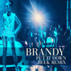 Put It Down (Beek Remix) | Brandy ft. Chris Brown