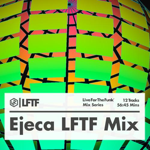 Ejeca LFTF Mix