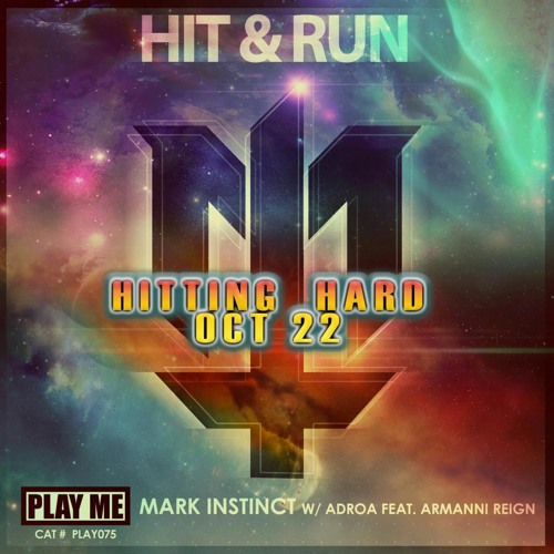 Adroa & Mark Instinct - Hit Em - feat. Armanni Reign ( Out OCT 22nd )