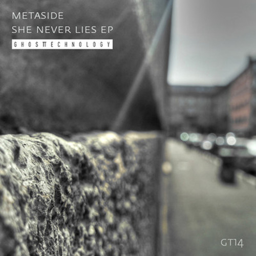 Metaside - She Never Lies EP - GT14