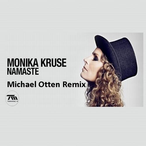 Monika Kruse - Namaste (Michael Otten Rmx)