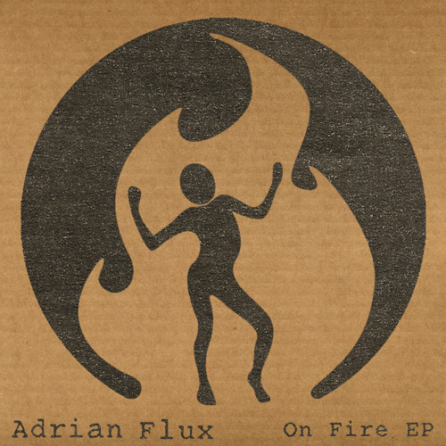 FM 003 Adrian Flux - On Fire