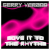 Gerry Verano - Move it to the Rhythm (Nigel & Pain Beach House Remix)2012