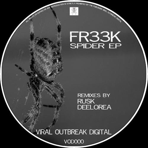 Fr33k - Expand (Original Mix) Soon @ Viral Outbreak Digital
