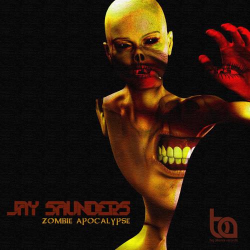 BA142 - Jay Saunders - Zombie Apocalypse Inc/ Jake Shanahan Remix