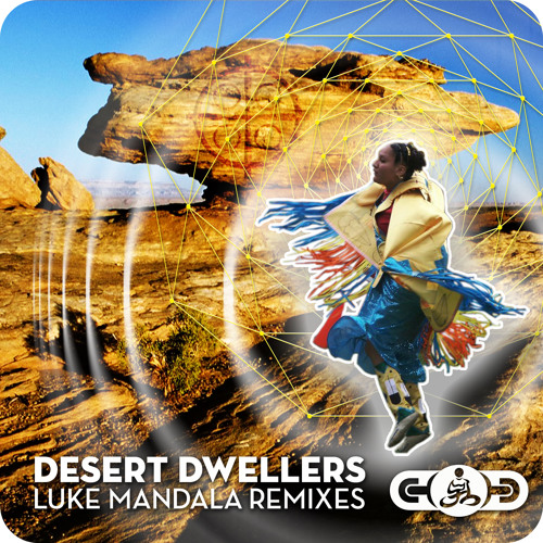 Desert Dwellers - Luke Mandala Remix EP [Desert Trax]