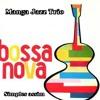 SIMPLES ASSIM  /  BOSSA NOVA ACOUSTIC JAZZ GUITAR