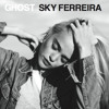 Sky Ferreira - Everything Is Embarrassing