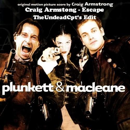Craig Armstrong - Escape (Cpt's Bootleg Edit)