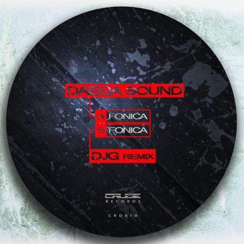 Daega Sound - Fonica - Crude Records l Available now l