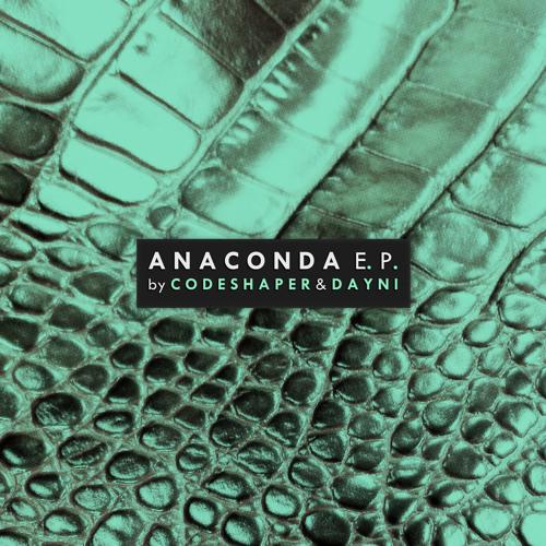 Codeshaper - Anaconda - Out Now!