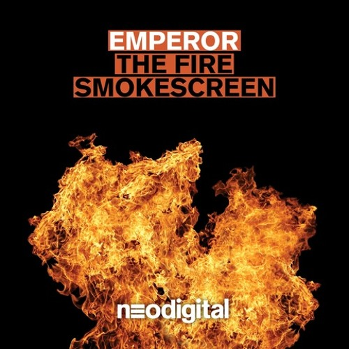 Emperor - The Fire (OUT NOW ON NEODIGITAL)