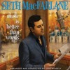Seth MacFarlane - You're The Cream in My Coffee