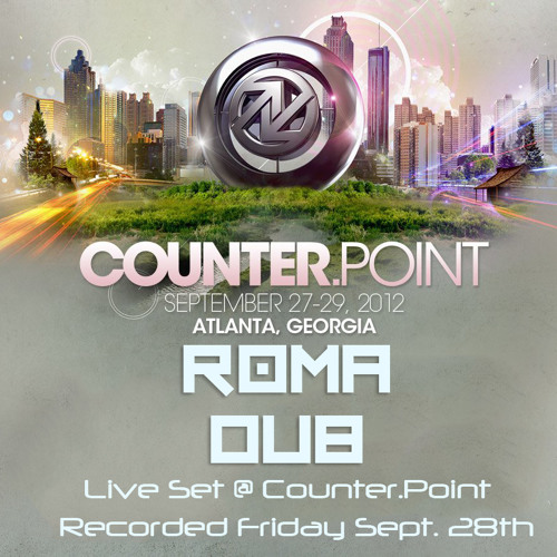 [Mix Series 004] Roma Dub - CounterPoint Set [Recorded Live at Counter.Point September 28th 2012]