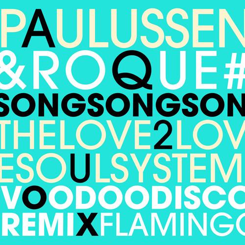 Voodoo Disco Song Song, Paulussen, Roque & The Love2Love Soulsystem
