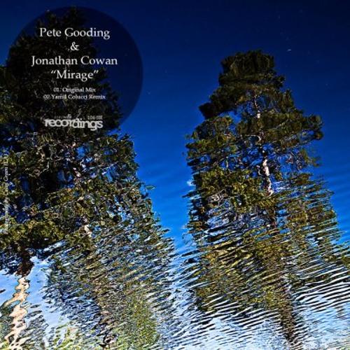 Pete Gooding & Jonathan Cowan 'Mirage' (Stripped Recordings)
