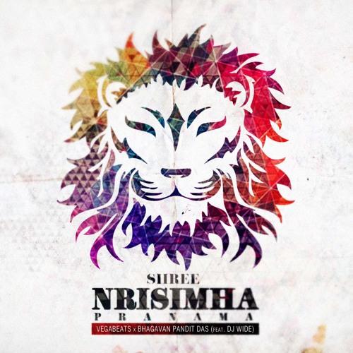 VEGABEATS x BHAGAVAN PANDIT DAS - SHREE NRISIMHA PRANAMA(feat. DJ WIDE)