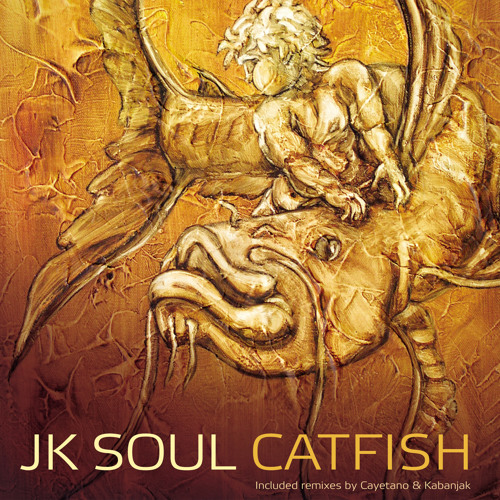 02. JK Soul - Cat Fish (Kabanjak remix)