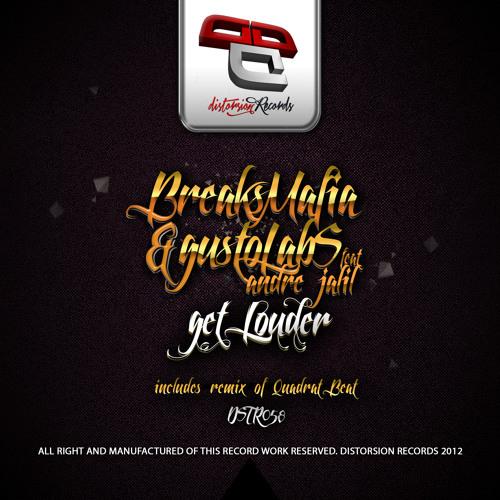 [DSTR058]BreaksMafia & Gustolabs Feat Andre Jalil - Get Louder (Quadrat Beat Remix)