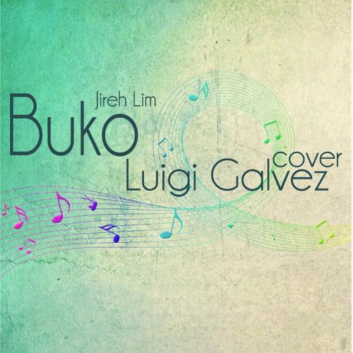 Buko (Jireh Lim) Cover - Luigi Galvez