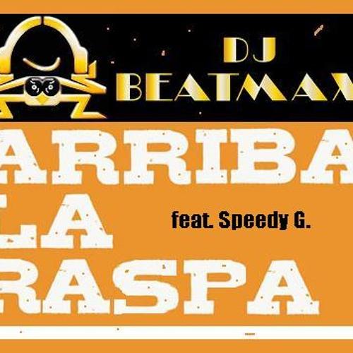 BeatMaXX - Arriba La Raspa (Hello pussy)