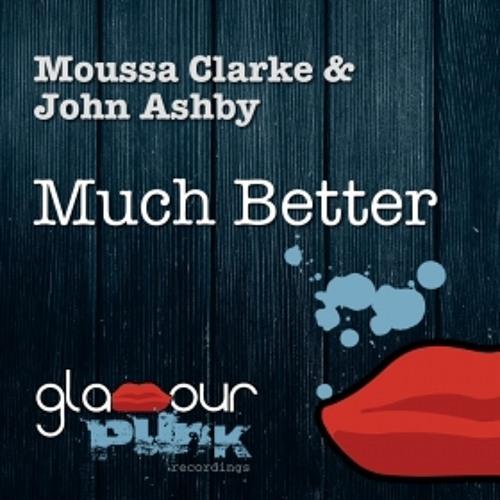 Moussa Clarke & John Ashby - Much Better (Vadim Soloviev Remix)