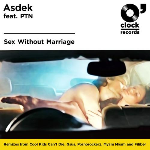 Sex Without Marriage (Original Mix) (feat. Asdek) [O'CLOCK]
