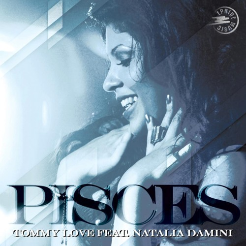 Tommy Love ft. Natalia Damini - Pisces (Feel The Music) - Mauro Mozart Remix - TEASER