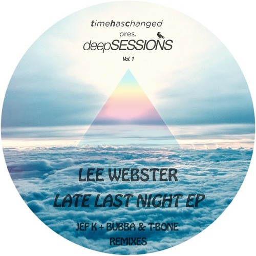 Late Last Night EP (clips) feat. remixes from Jef K, Bubba & T-bone - LW
